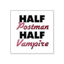 Half Postman Half Vampire Sticker