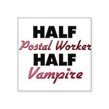 Half Postal Worker Half Vampire Sticker