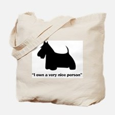 I OWN A VERY NICE PERSON Tote Bag