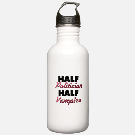 Half Politician Half Vampire Water Bottle