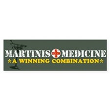 """Martinis & Medicine"" Bumper Bumper Sticker"