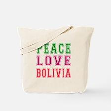 Peace Love Bolivia Tote Bag