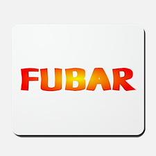 FUBAR ver2 Mousepad