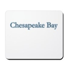 Chesapeake Bay Mousepad