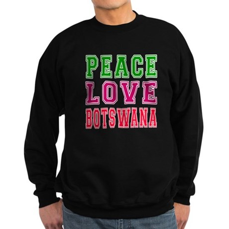 Peace Love Botswana Sweatshirt (dark)