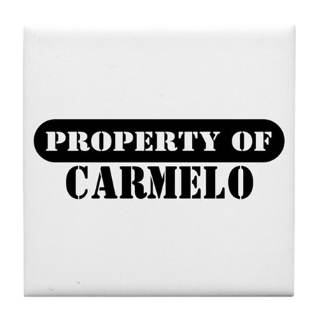 Property of Carmelo Tile Coaster