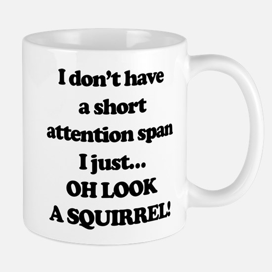 Oh Look A Squirrel Mug