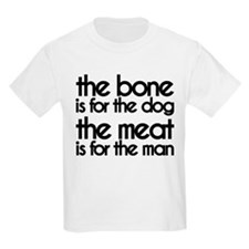 The Meat is for the Man T-Shirt
