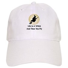 Classic Witch Saying Baseball Cap