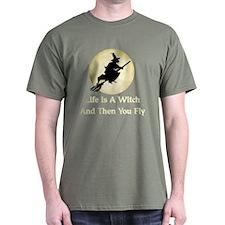 Classic Witch Saying T-Shirt
