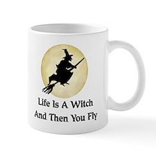 Classic Witch Saying Mug
