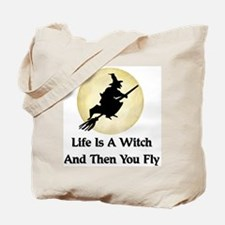 Classic Witch Saying Tote Bag