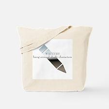 Writers Hang Around Shady Characters Tote Bag