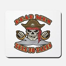 Dead Men Tell No Tales Mousepad