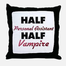 Half Personal Assistant Half Vampire Throw Pillow