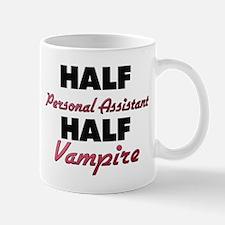 Half Personal Assistant Half Vampire Mugs