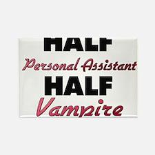 Half Personal Assistant Half Vampire Magnets