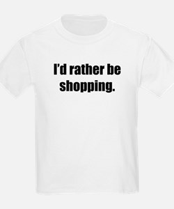 I'd Rather Be Shopping Kids T-Shirt