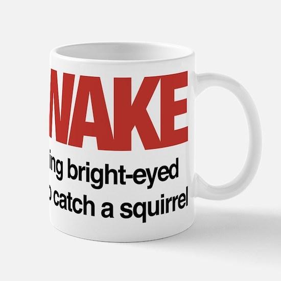 I'm Awake Mug