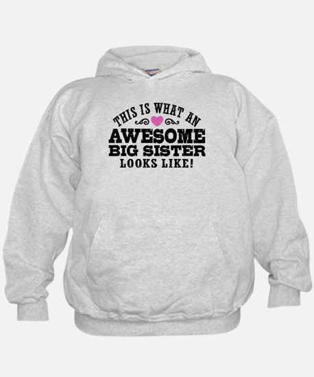 Awesome Big Sister Hoody