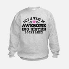Awesome Big Sister Sweatshirt