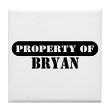 Property of Bryan Tile Coaster