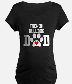 French Bulldog Dad Maternity T-Shirt