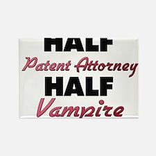 Half Patent Attorney Half Vampire Magnets