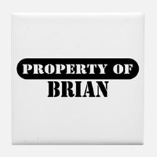 Property of Brian Tile Coaster