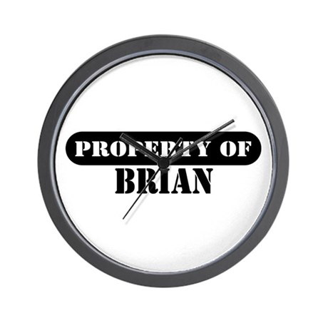 Property of Brian Wall Clock
