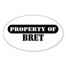Property of Bret Oval Decal