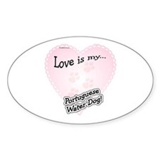 Love is my Portugese Water Dog Oval Decal