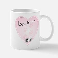 Love is my Pug Mug