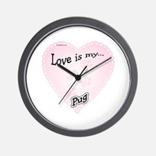 Love is my Pug Wall Clock