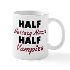 Half Nursery Nurse Half Vampire Mugs
