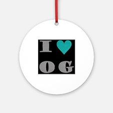 I Love O G Ornament (Round)