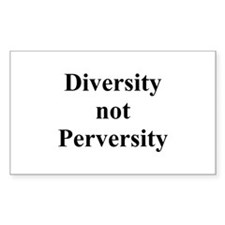 Diversity not Perversity Rectangle Decal