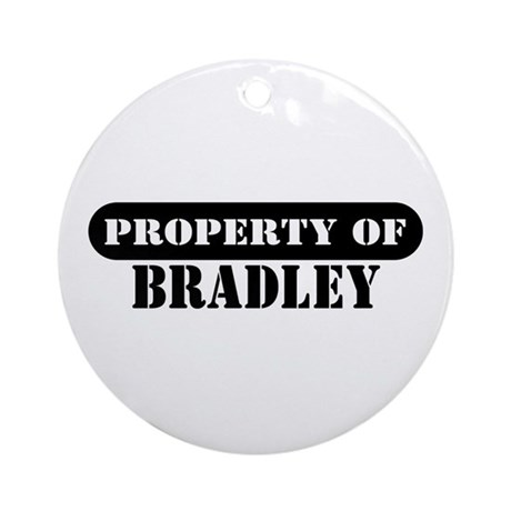 Property of Bradley Ornament (Round)