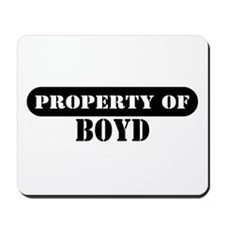 Property of Boyd Mousepad