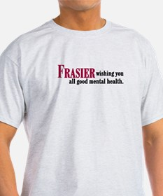 Frasier Good Mental Health Quote T-Shirt