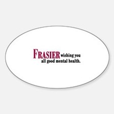 Frasier Good Mental Health Quote Decal