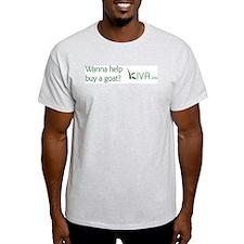 """Wanna help buy a goat?"" Ash Grey T-Shirt"