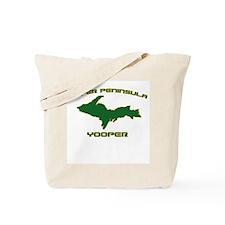 Upper Peninsula Yooper - Gree Tote Bag
