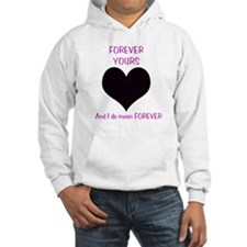 Forever Yours Hoodie