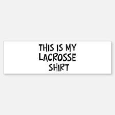 My Lacrosse Bumper Bumper Bumper Sticker