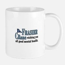 Frasier Good Mental Health Quote Mug