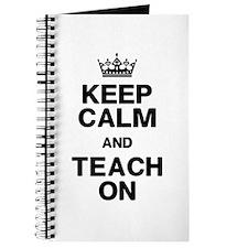 Keep Calm Teach On Journal