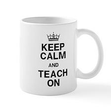 Keep Calm Teach On Mugs