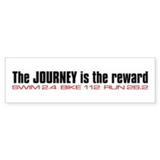 """Journey is the reward"" Bumper Bumper Sticker"