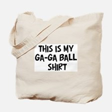 My Ga-Ga Ball Tote Bag